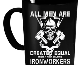 Ironworker Coffee Mug 11 oz. Perfect Gift for Your Dad, Mom, Boyfriend, Girlfriend, or Friend - Proudly Made in the USA!