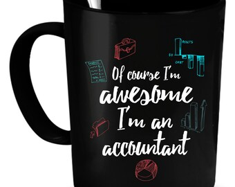 Accountant Coffee Mug 11 oz. Perfect Gift for Your Dad, Mom, Boyfriend, Girlfriend, or Friend - Proudly Made in the USA!
