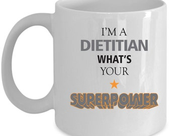 Dietitian Coffee Mug Perfect Gift for Your Dad, Mom, Boyfriend, Girlfriend, or Friend - Proudly Made in the USA!