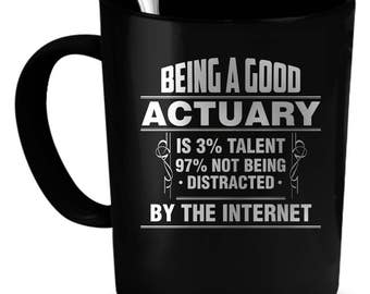 Actuary Coffee Mug 11 oz. Perfect Gift for Your Dad, Mom, Boyfriend, Girlfriend, or Friend - Proudly Made in the USA! Actuary gift