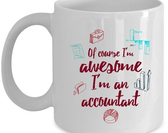 Accountant Coffee Mug Perfect Gift for Your Dad, Mom, Boyfriend, Girlfriend, or Friend - Proudly Made in the USA!