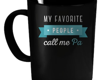 Pa Coffee Mug 11 oz. Perfect Gift for Your Dad, Mom, Boyfriend, Girlfriend, or Friend - Proudly Made in the USA! Pa gift