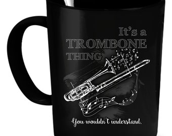 Trombone Coffee Mug 11 oz. Perfect Gift for Your Dad, Mom, Boyfriend, Girlfriend, or Friend - Proudly Made in the USA!