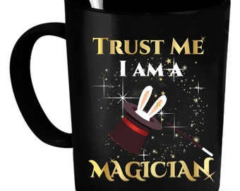 Magician Coffee Mug 11 oz. Perfect Gift for Your Dad, Mom, Boyfriend, Girlfriend, or Friend - Proudly Made in the USA!