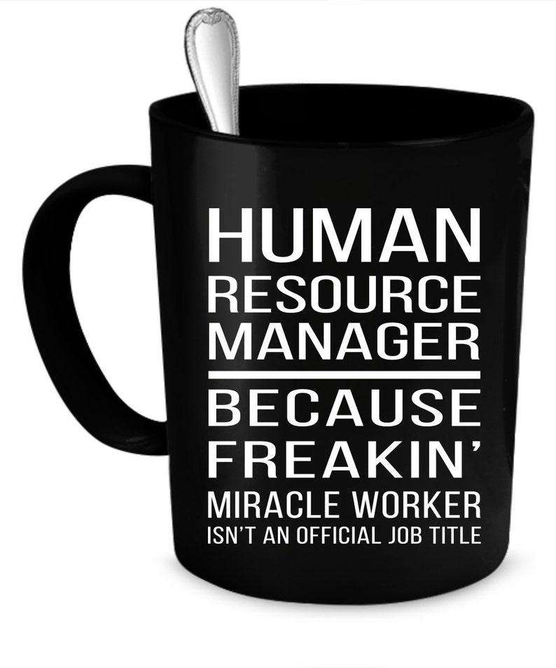 85831cc775 Human Resource Manager Mug 11 oz. Human resources gift. | Etsy