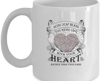 Deaf Coffee Mug Perfect Gift for Your Dad, Mom, Boyfriend, Girlfriend, or Friend - Proudly Made in the USA!
