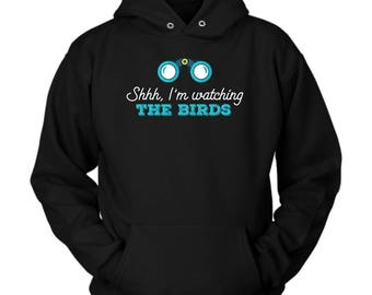Bird watching hoodie. Cute and funny gift idea
