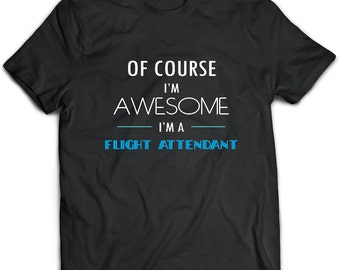 Flight attendant T-Shirt. Flight attendant tee present. Flight attendant tshirt gift idea. - Proudly Made in the USA!