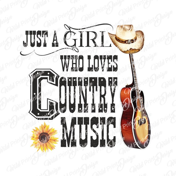 Just A Girl Who Loves Country Music Clipart Instant Download Etsy