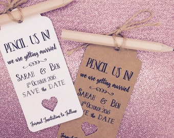 Pencil us in Save The Date Card / Tags Wedding Invitation with Pencil & Envelope