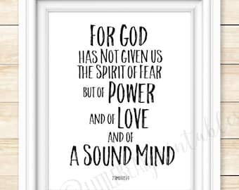 For God has not given us the spirit of fear, 2 Timothy 1:7,  Bible Verse Printable, Insprirational quote, but of Power, Love and sound mind