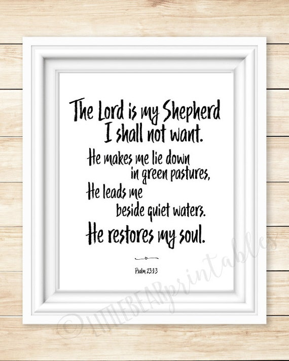 graphic about Printable 23rd Psalm titled Printable Psalm 23:1-3, The Lord is my ShepherdHe restores my soul, printable wall artwork, Bible verse decor, assisting phrases
