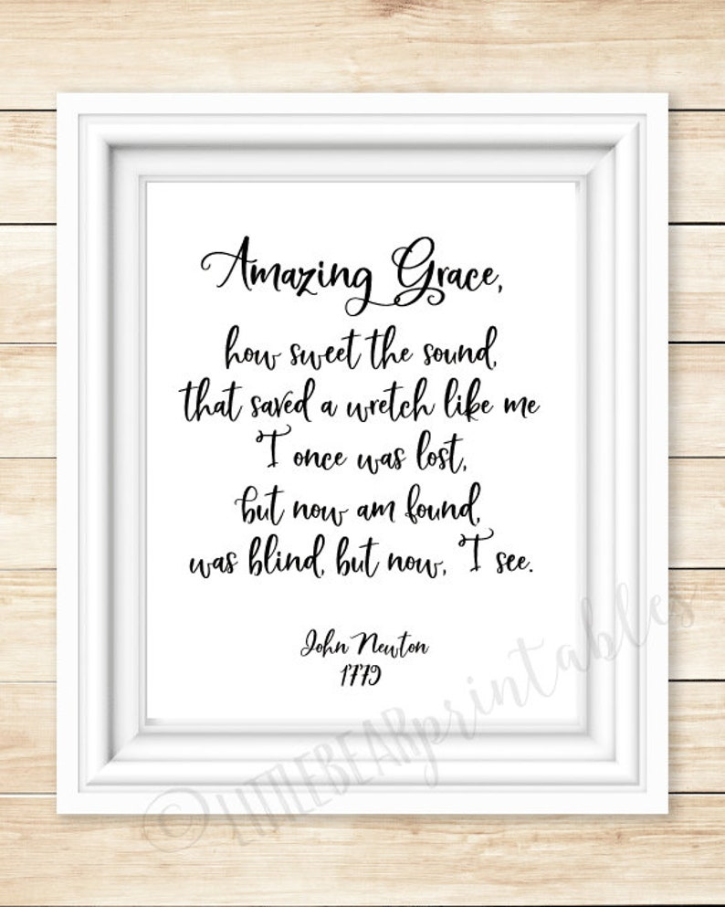 photograph regarding Amazing Grace Lyrics Printable identified as Incredible Grace hymn lyrics wall artwork, printable John Newton, Christian hymn Unbelievable Grace, how cute the reliable, remarkable grace estimate