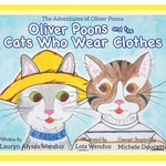 PRESALE - Oliver Poons & Cats Who Wear Clothes Children's Book - Children's Picture Book - Cats - Cat Book - Watercolor Illustrations