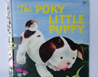 1956 A Edition The Poky Little Puppy Little Golden Book, LGB Fair Condition, Bright Illustrations, Classic Children's Story,