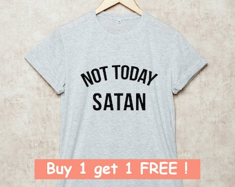 73a3c35eae039 Not today satan tee | Etsy