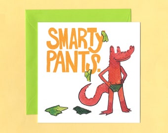 Cheeky Smarty Pants Card for Friends