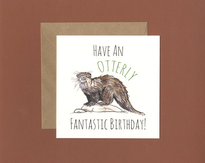 Featured listing image: Have a Otterly Fantastic Birthday Card