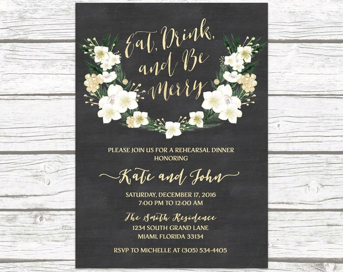 Winter Rehearsal Dinner Invitation, Eat Drink and Be Merry Rehearsal Dinner Invitation, Chalkboard Rehearsal Dinner Invite, Christmas