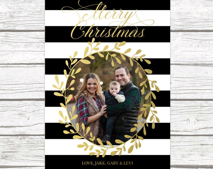 Black and White Striped Christmas Holiday Photo Card, Gold Foil Wreath Card, Personalized Printable Christmas Card, Printed Christmas Card
