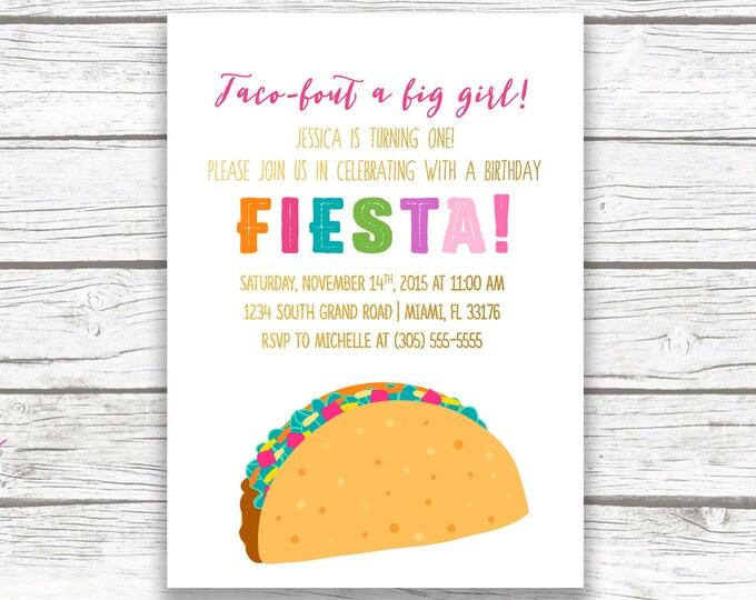 Fiesta First Birthday Invitation, Taco Invitation, Taco Birthday Invitation, First Fiesta Invitation, Taco Bout a Big Girl Printable Invite