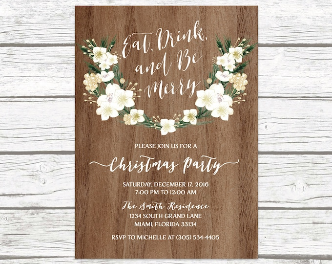 Rustic Christmas Party Invitation, Eat Drink and Be Merry Invitation, Holiday Party Invitation, Winter White and Gold Floral Invitation