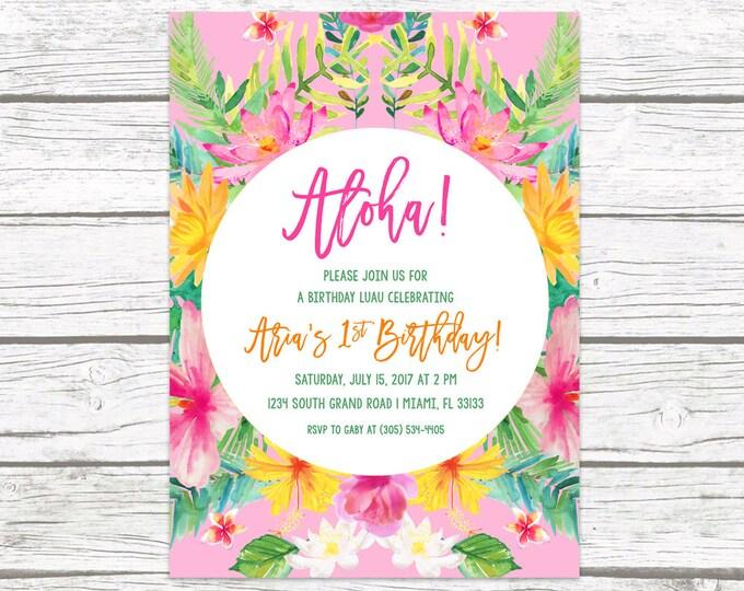 Tropical Birthday Invitation, Luau Birthday Invitation, First 1st Birthday Invitation Girl, Aloha Birthday Invitation, Printable Invite