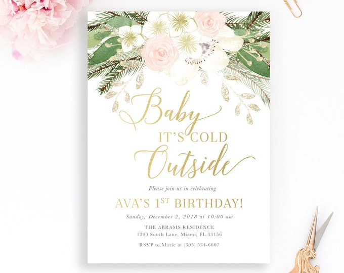 Baby It's Cold Outside Birthday Invitation, First 1st Birthday Girl, Winter Birthday Invitation, Pink Floral Birthday, Pink Winter Floral