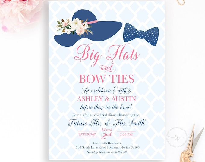 Big Hats and Bow Ties Rehearsal Dinner Invitation, Southern Rehearsal Dinner Invitation, Derby Rehearsal Dinner, Big Hat Party