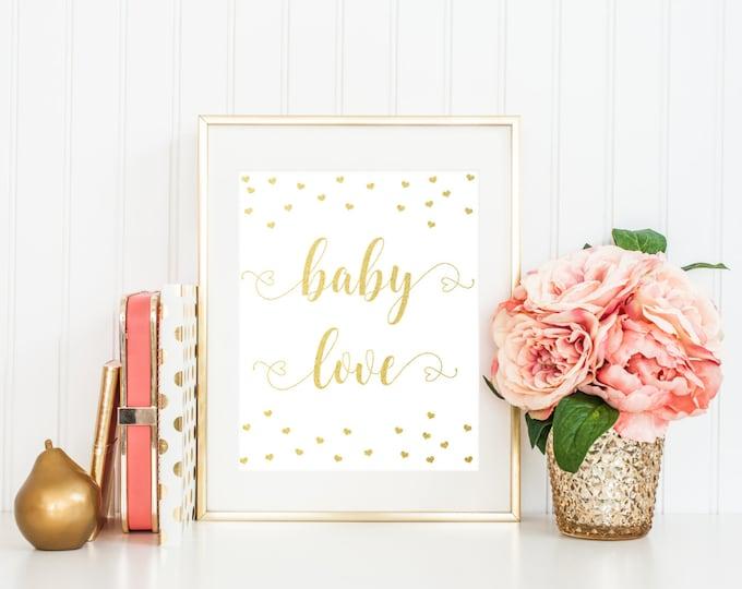 Baby Love Printable Nursery Wall Art, Gold Foil 8x10 Nursery Print, Baby Girl Hearts, Typography Printable Girl Nursery