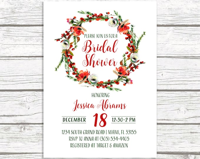 Christmas Floral Wreath Bridal Shower Invitation, Winter Christmas Holiday Red Holly Rustic Invite, Wedding Printable or Printed Invitation