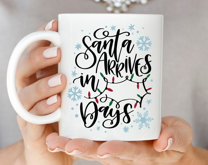 Christmas Countdown Mug, Countdown to Christmas, Santa Christmas Mug, Holiday Mug, Hand Lettered Mug, Christmas Coffee Mug
