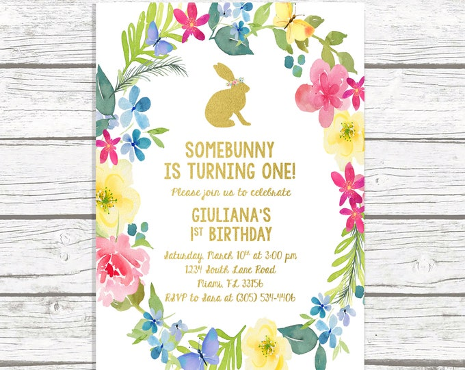 Bunny Birthday Invitation, Easter Birthday Invitation, Somebunny is Turning One Invite, Floral First 1st Birthday Invitation Girl, Printable