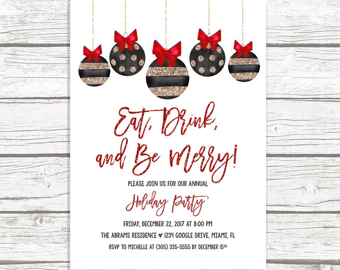 Christmas Party Invitation, Ornament Invitation, Holiday Party Invitation, Black and Gold Christmas Party Invitation, Eat Drink and Be Merry