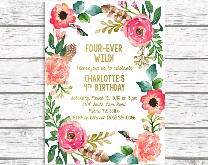 Fourever Wild Birthday Invitation, Four Ever Wild Boho Birthday Invitation, Girl Invite, Fourth 4th Birthday, Floral Wreath Printable