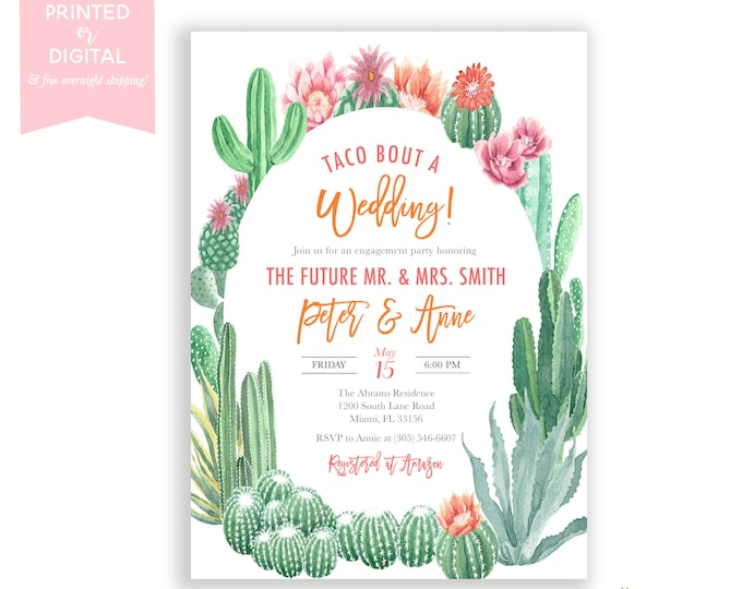 Taco Bout a Wedding Cactus Engagement Party Invitation, Fiesta Engagement, Cinco de Mayo Wedding Shower Invite, Succulent Party Invite