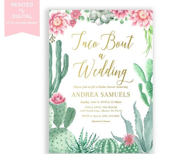 Taco Bout a Wedding Cactus Bridal Shower Invitation, Fiesta Bridal Shower Invitation, Cinco de Mayo Bridal Shower Invite Destination Wedding
