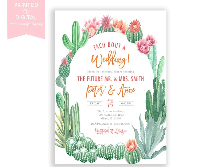 Taco Bout a Wedding Cactus Rehearsal Dinner Invitation, Fiesta Rehearsal, Cinco de Mayo Wedding Shower Invite, Succulent Destination Wedding