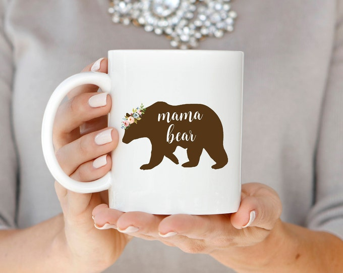 Mama Bear Mug, Floral Mama Bear Mug, Watercolor Mama Bear Mug, Mom Coffee Mug, New Mom Gift, Mom Mug, Mother's Day Gift, Gift for Mom