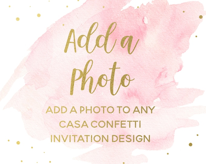 Add a Photo to Existing Design, Turn Invitation into Photo Invitation, Add-on