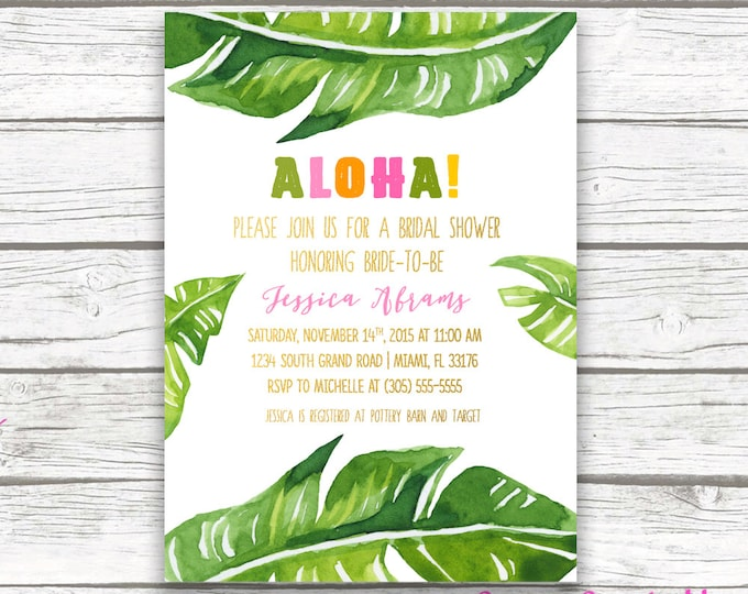 Tropical Bridal Shower Invitation, Luau Bridal Shower Invitation, Banana Leaf Invitation, Aloha Bridal Shower Invite, Printable Invitation