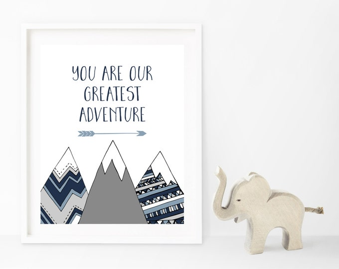 Adventure Nursery Wall Art, Adventure Print, Adventure Wall Art, You Are Our Greatest Adventure Printable Nursery Wall Art, Boy Nursery
