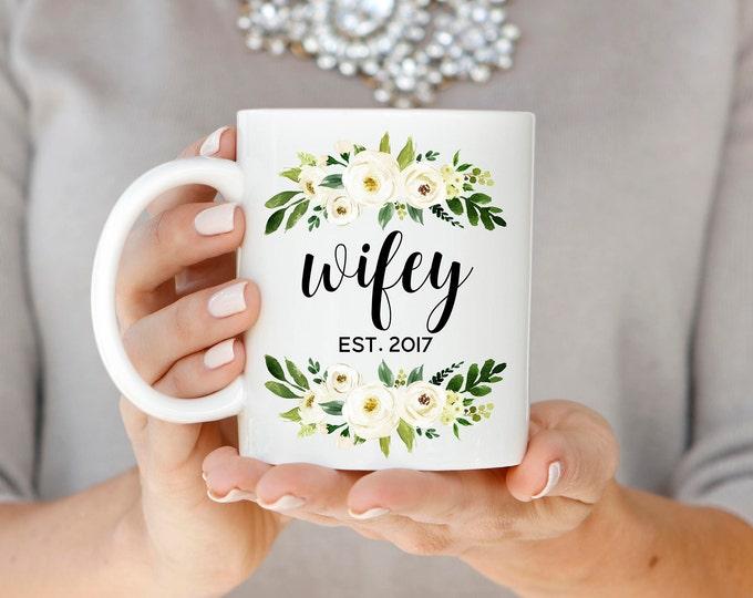 Wifey Mug, Wifey Est. Mug, Wifey Established Mug, Engagement Gift, Wedding Gift, Gift for Bride, Newlywed Gift, Floral Wifey Coffee Mug