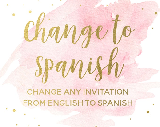 Change any of my Invitations from English to Spanish, Change Invitation Language, Add-on