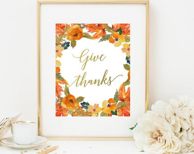Give Thanks Printable Wall Art, Fall Wall Art, Give Thanks Floral Print, Fall Home Decor, Printable Home Decor, Thanksgiving Printable