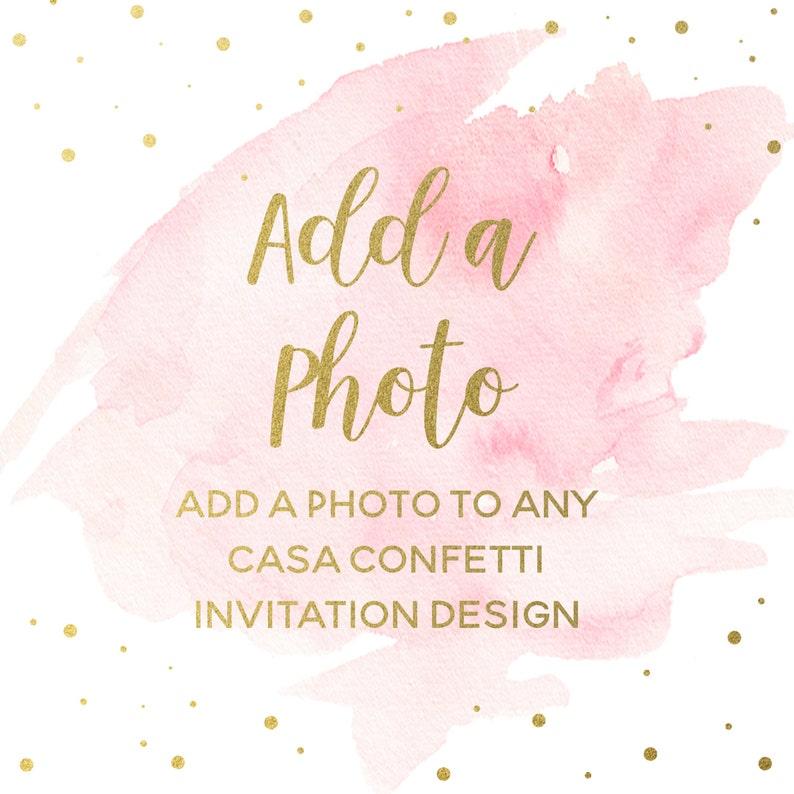 Add a Photo to Existing Design Turn Invitation into Photo image 0