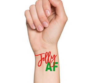 Jolly AF, Tattoo, Christmas Party Tattoo, Temporary Tattoo, Christmas Party Favor, Christmas Party Decoration, Christmas Tattoo, Jolly