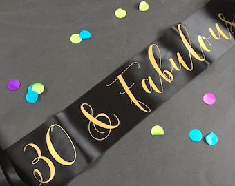 30 And Fabulous Party Sash 30th Birthday Dirty Girls Night Gold