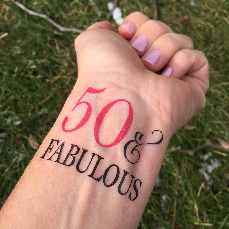 50 and Fabulous Temporary Tattoo Fabulous Tattoo 50th | Etsy