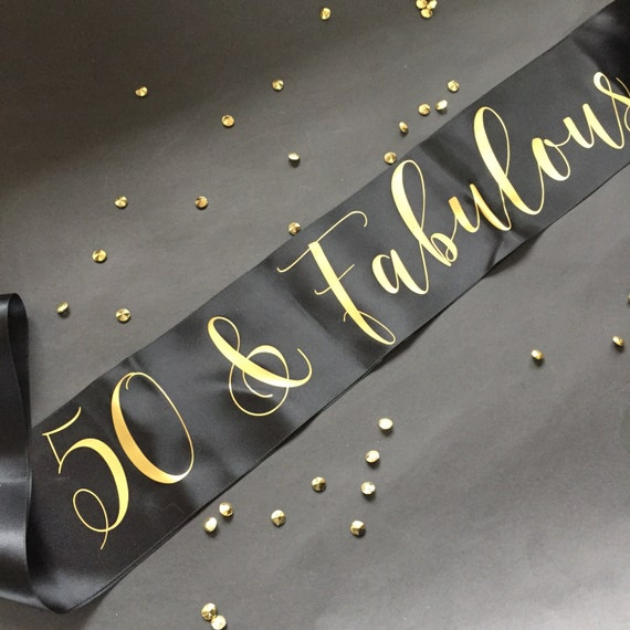 50th And Fab: 50 And Fabulous 50th Birthday Sash 50th Birthday Party
